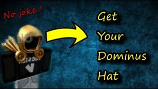 GET YOUR OWN DOMINUS HAT😨 !!! / LOOK LIKE A RICH ! / Roblox