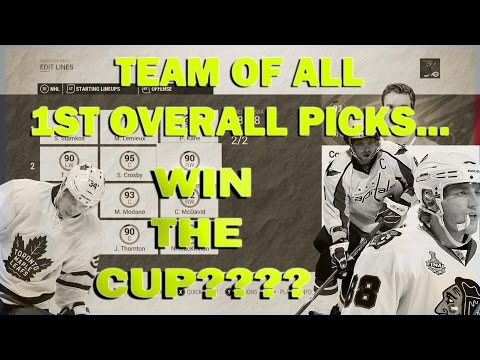 Can a Team of ALL First Overall Draft Picks win the Stanley Cup NHL 17