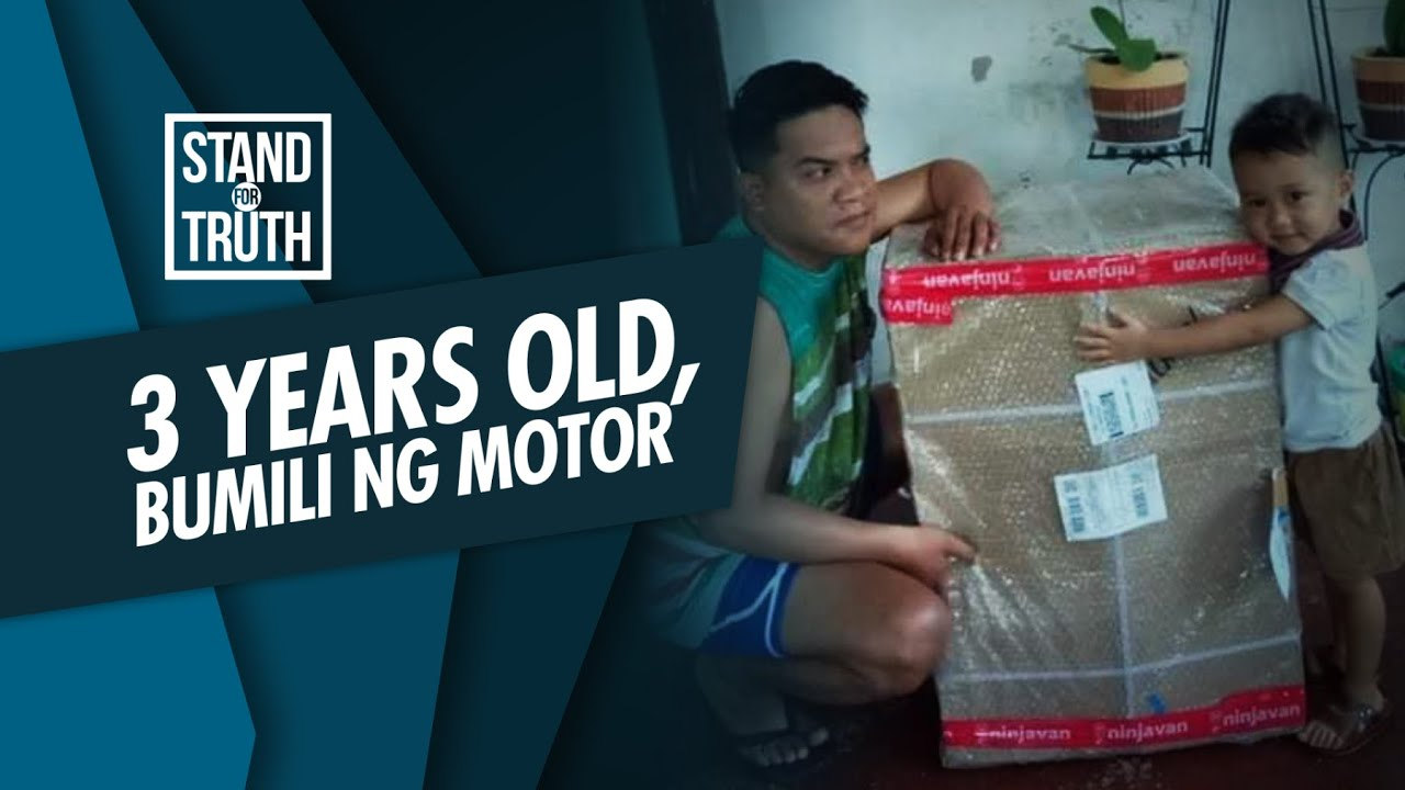 Stand for Truth: 3 years old, bumili ng motor?