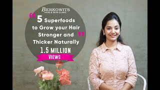 5 Superfoods to Grow Your Hair Thicker and Stronger Naturally