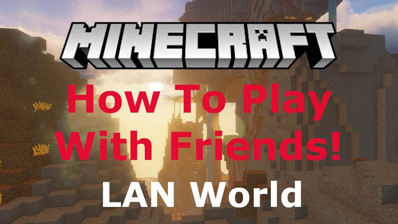 *UPDATED* [9.96.9] How To Join a Minecraft LAN Server With Friends (Windows  and Mac)