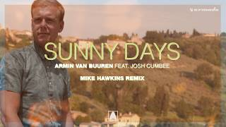Скачать Armin Van Buuren Ft Josh Cumbee Sunny Days Mike Hawkins Remix