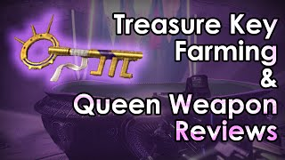Destiny: Treasure Key Farming is Dumb & The Queen's Weapons Reviewed
