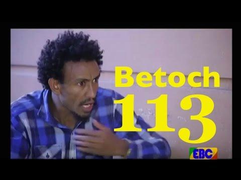 Ethiopian Comedy Series Betoch Part 113