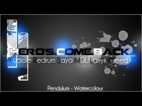 Ultimate Hero's Comeback - Anime MV ♫ AMV