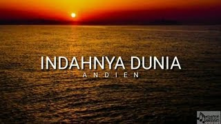 Gambar cover Lirik Andien _ Indahnya Dunia by Mega Music Lyrics