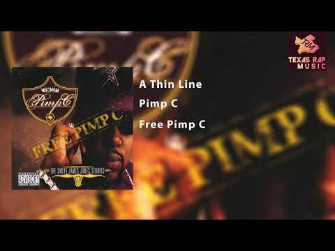 A Thin Line - Pimp C