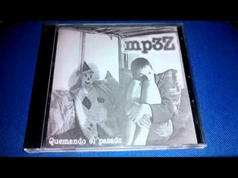 Mp3z - Quemando el pasado (FULL ALBUM)