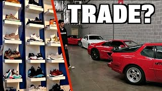 trade my car for his shoe collection