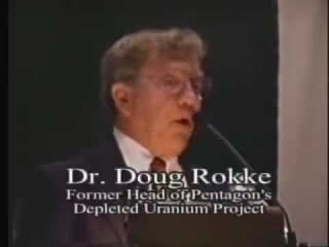 Depleted Uranium The Facts and Health Effects.Dr  Doug Rokke