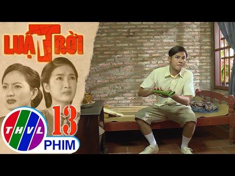 Luật trời – Tập 13[1]: Tiến rắc trái mắt mèo vô phòng của Bích nhưng bà Trang lại là người bị hại