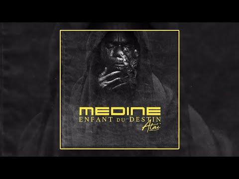 Médine - Ataï - Enfant du Destin (Official Audio)