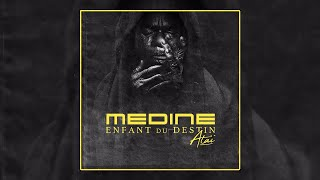 Médine - Ataï - Enfant du Destin (Official Audio)