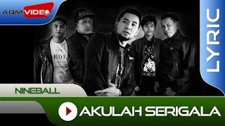 Nineball - Akulah Serigala | Official Lyric Video