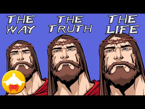 The Real Meaning Of 'I Am The Way, The Truth And The Life'