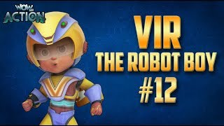 Vir: The Robot Boy | Hindi Cartoon Compilation For Kids | Compilation 12 | WowKidz Action