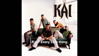 Watch Kai Every Little Thing video