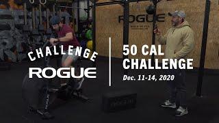 The Rogue Echo Bike 50 Cal Challenge