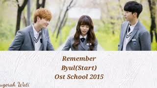 Download Mp3 Lirik Lagu Remember Byul Start  Ost School 2015