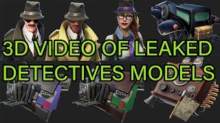 **NEW** Fortnite Leaked 3D Animated Models Detective Agents