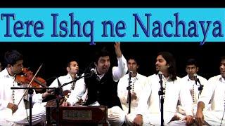 Tere Ishq Nachaya - Riyaaz Qawwali