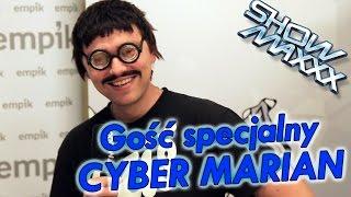 ShowMAXXX - Cyber Marian