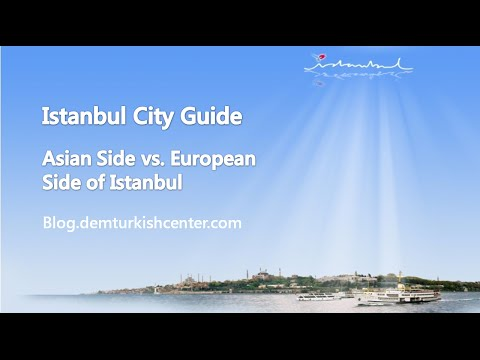 Istanbul Travel Guide - Asian Side vs. European Side of Istanbul
