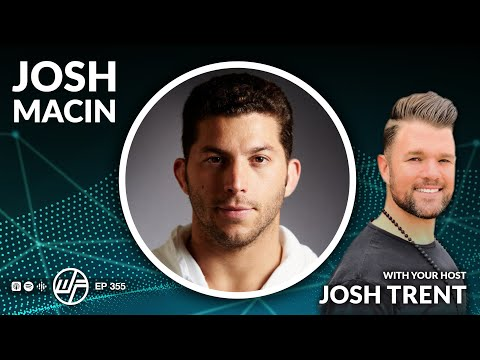 �� VIDEO Podcast | 355 Josh Macin: How To Detox Yourself From A Toxic World