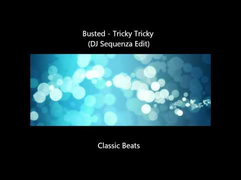 Busted - Tricky Tricky (DJ Sequenza Edit) [HD - Techno Classic Song]
