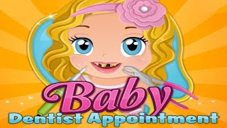 Baby Dentist Appointment - Best Game 2014