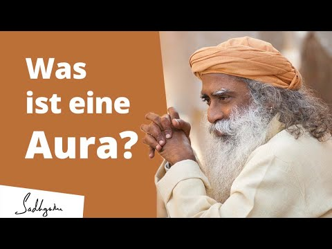 Was ist eine Aura?