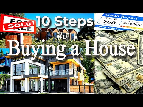 10-steps-to-buying-a-house-|-first-time-home-buyers-guide-|-how-to-buy-a-house-|-tips,-and-advice