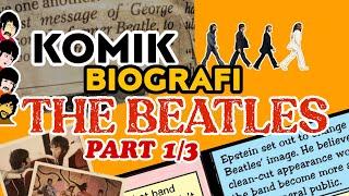 Komik Biografi The Beatles part 1/3