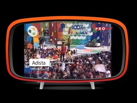 Adista - Saranghae (Live Performance)