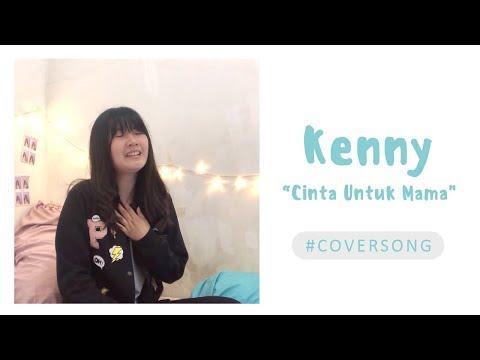 Cinta Untuk Mama - Kenny Cover