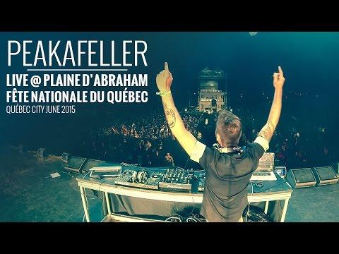 PEAKAFELLER LIVE SUR LES PLAINES D'ABRAHAM - FULL DJ SET -