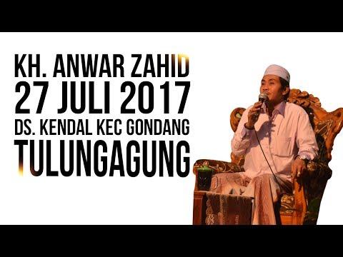 Pengajian LUCU KH Anwar Zahid di Tulungagung 27 Juli 2017
