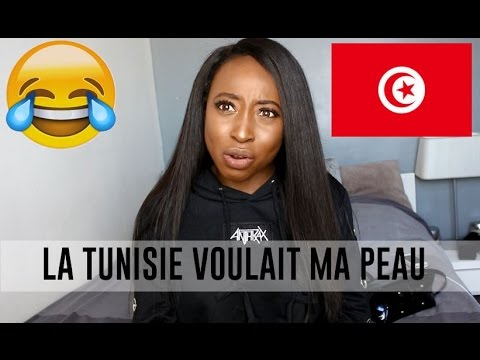 STORYTIME :LA TUNISIE VOULAIT MA PEAU !!!