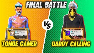 89 Level DaddyCalling Vs Tonde Gamer with Kallu Adam Final Best Clash Battle - Who Will Win??