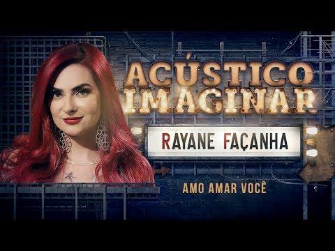 Rayane Façanha - Amo amar você