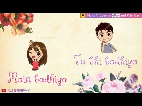 New Song Main Badhiya Tu Bhi Badhiya | Sanju | WhatsApp Status Video 2018