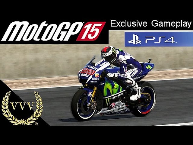 MotoGP 15 Exclusive Preview PS4 Gameplay