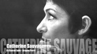 Catherine Sauvage - Il n