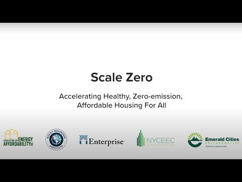 Scale Zero: Healthy, Zero-Emission Affordable Housing for All