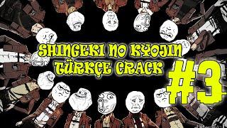 Shingeki no Kyojin Türkçe Crack 3