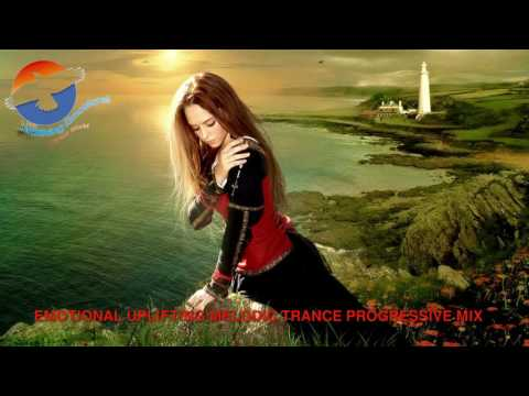 Emotional Uplifting Melodic Trance Progressive Mix (UETW)