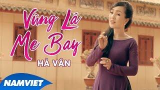 Vùng Lá Me Bay - Hà Vân (MV Nhạc Trữ Tình 4K)
