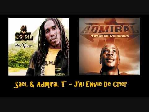 Sael & Admiral T   J'Ai Envie De Crier