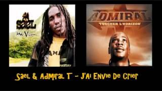 Sael & Admiral T   J'Ai Envie De Crier thumbnail