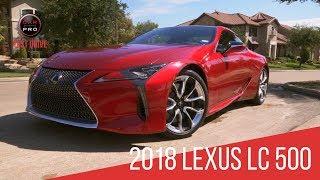 2018 Lexus LC 500 Test Drive